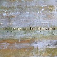S. SATOH - Michael Byron: The Celebration
