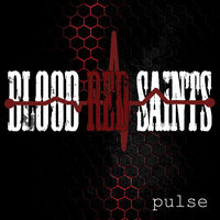 Blood Red Saints - Pulse