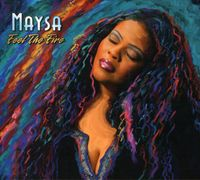 Maysa - Feel The Fire