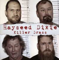 Hayseed Dixie - Killer Grass [Import]