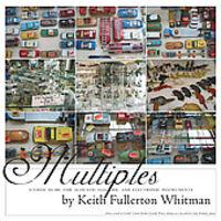 Keith Fullerton Whitman - Multiples
