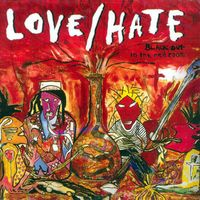 Love/Hate - Blackout In The Red Room