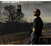John Hiatt - Same Old Man [Digipak]