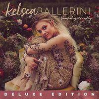 Kelsea Ballerini - Unapologetically [Deluxe] (Uk)