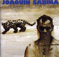 Joaquin Sabina - El Hombre De Traje Gris [Import]