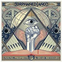Orphaned Land - Unsung Prophets And Dead Messiahs [Limited Edition]