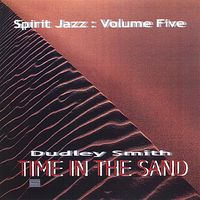 Dudley Smith - Spirit Jazz 5: Time in the Sand