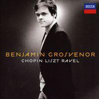 Benjamin Grosvenor - Chopin / Liszt / Ravel