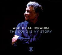 Abdullah Ibrahim / Dollar Brand - Song Is My Story [Digipak]