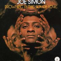 Joe Simon - Drowning In The Sea Of Love [Import]