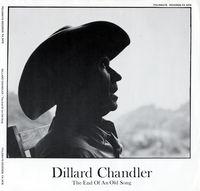 Dillard Chandler - Dillard Chandler: The End of An Old Song