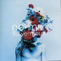 No-Man - Flowermouth