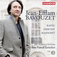Jean-Efflam Bavouzet - Plays Works By Ravel Debussy & Massenet