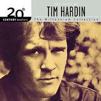 Tim Hardin - 20th Century Masters: Millennium Collection