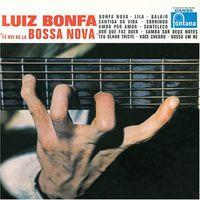 Luiz Bonfa - Le Roi de la Bossa Nova: The King of Bossa Nova