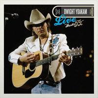 Dwight Yoakam - Live From Austin, TX [LP]