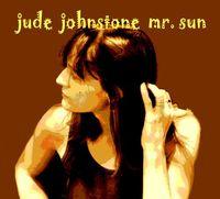 Jude Johnstone - Mr. Sun