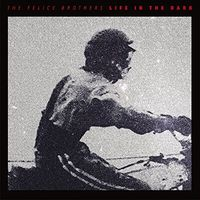 The Felice Brothers - Life In The Dark