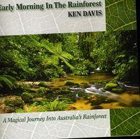 Ken Davis - Early Morning In The Rainforest
