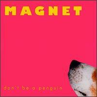 Magnet - Don't Be a Penguin