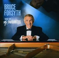 Bruce Forsyth - These Are My Favourites [Import]