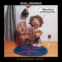 Dean Friedman - Well Well Said the Rocking Chair: 35th Anniversary Ed