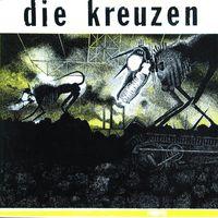 Die Kreuzen - Die Kreuzen [Vinyl]