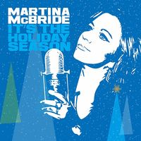 Martina Mcbride - It's the Holiday Season