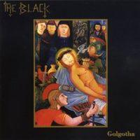 Black - Golgotha
