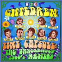 Children - The Unreleased 60's Masters