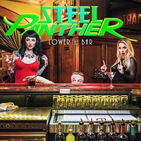 Steel Panther - Lower The Bar [Import]