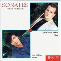 Emmanuel Pahud - Faure & Franck: Sonates