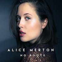 Alice Merton - No Roots EP