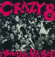 Crazy 8's - Big Live Nut Pack