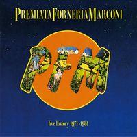 Premiata Forneria Marconi - Live History 1971-78