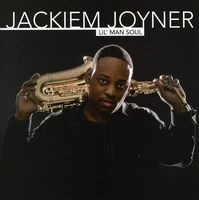 Jackiem Joyner - Lil Man Soul