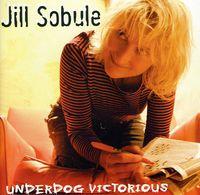 Jill Sobule - Underdog Victorious [Import]