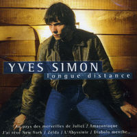 Yves Simon - Longue Distance: Best Of