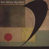 Bob Mintzer Big Band - Bob Mintzer Big Band Live At Mcg
