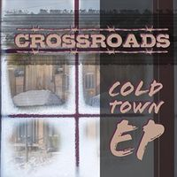Crossroads - Cold Town