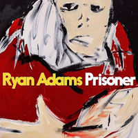 Ryan Adams - Prisoner [LP]
