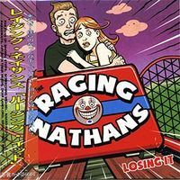 Raging Nathans - Losing It