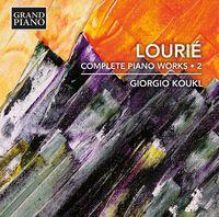 Giorgio Koukl - Arthur Lourie: Complete Piano Works 2