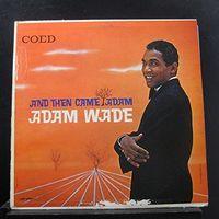Adam Wade - & Then Came Adam (Uk)