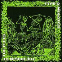 Type O Negative - Origin of the Feces