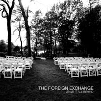 Foreign Exchange - Leave It All Behind (Ogv)