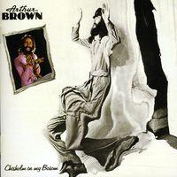 Arthur Brown - Chisholm In My Bosom [Import]