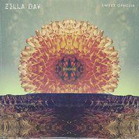 Zella Day - Zella Day - Sweet Ophelia / 1965