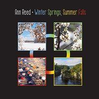 Ann Reed - Winter Springs, Summer Falls
