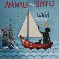 Animals - Wish Them Well
